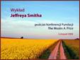 Wyklad Jeffreya Smitha